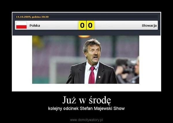 Już w środę – kolejny odcinek Stefan Majewski Show