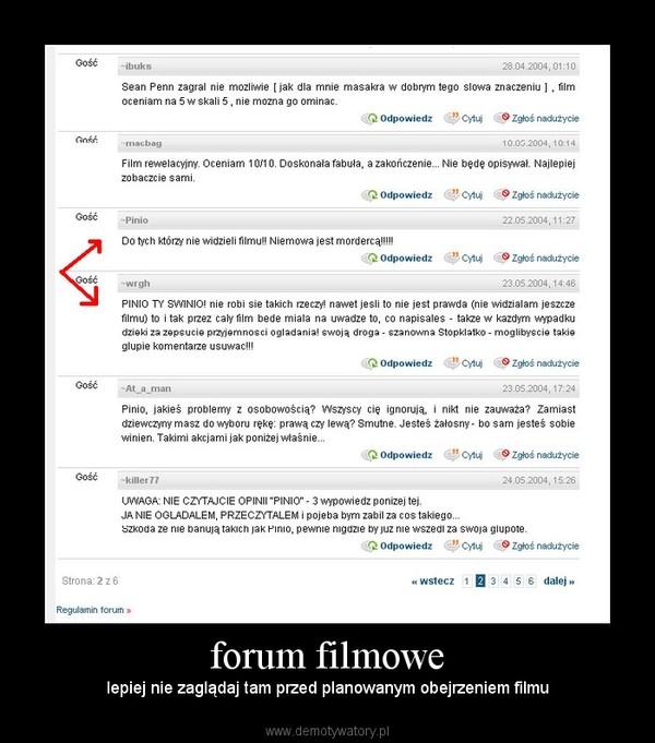 forum filmowe – lepiej nie zaglądaj tam przed planowanym obejrzeniem filmu