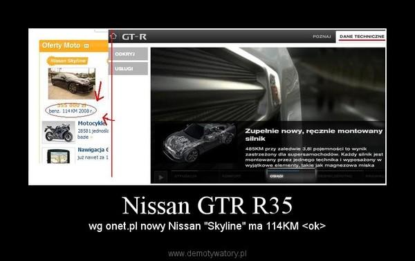 """Nissan GTR R35 – wg onet.pl nowy Nissan """"Skyline"""" ma 114KM <ok>"""