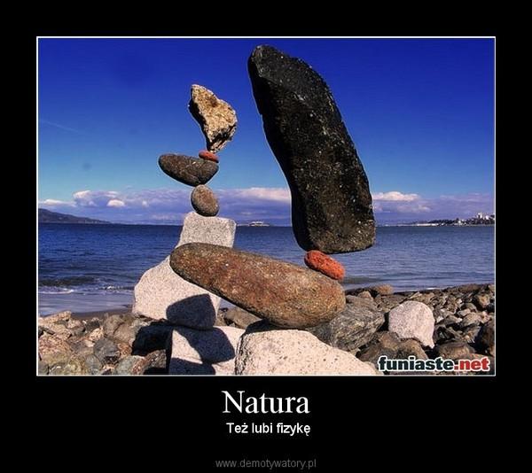 Natura –  Też lubi fizykę