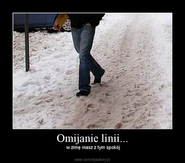 Omijanie linii... –  w zimę masz z tym spokój