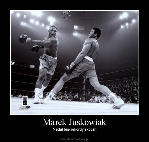 Marek Juskowiak –  Nadal bije rekordy skoczni