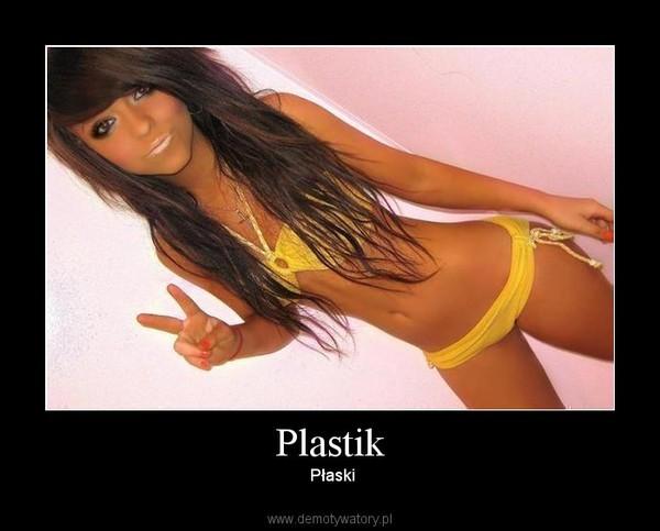 Plastik –  Płaski