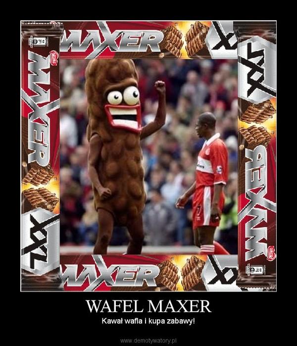 WAFEL MAXER – Kawał wafla i kupa zabawy!