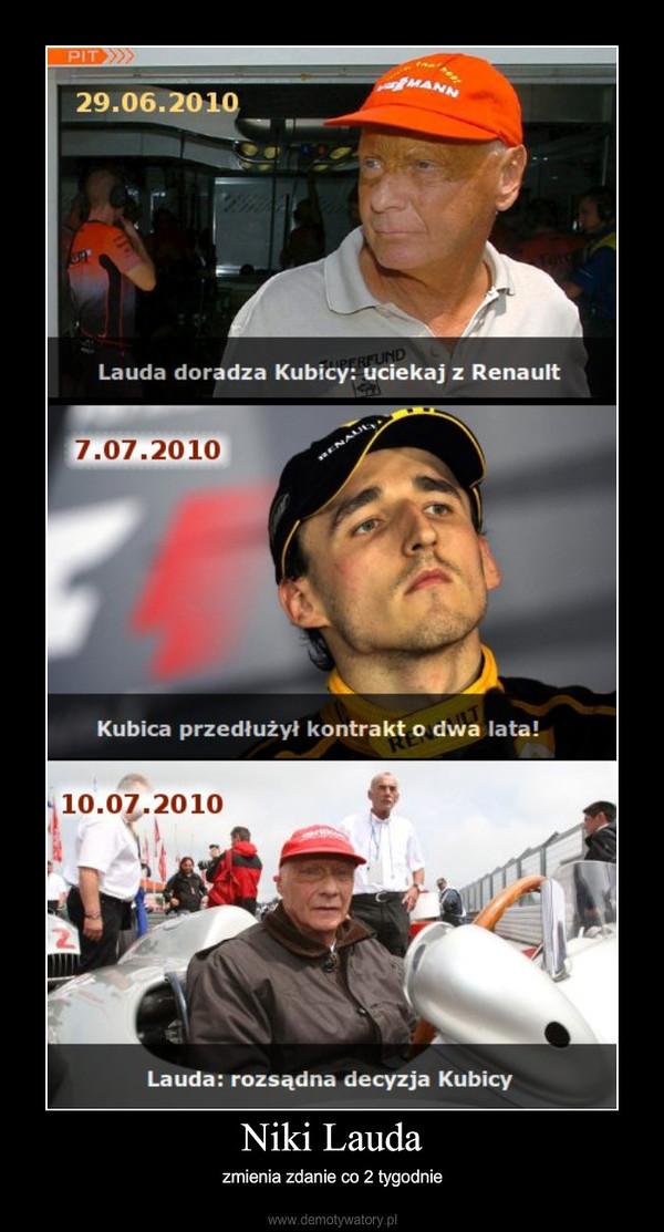 Niki Lauda – zmienia zdanie co 2 tygodnie