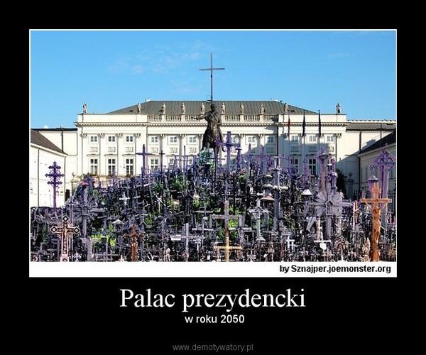 Palac prezydencki –  w roku 2050