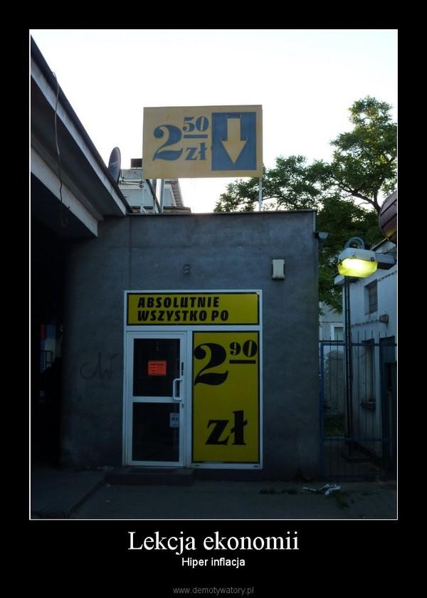 Lekcja ekonomii – Hiper inflacja