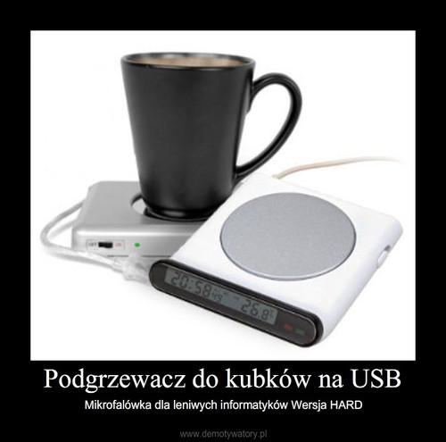 Podgrzewacz do kubków na USB