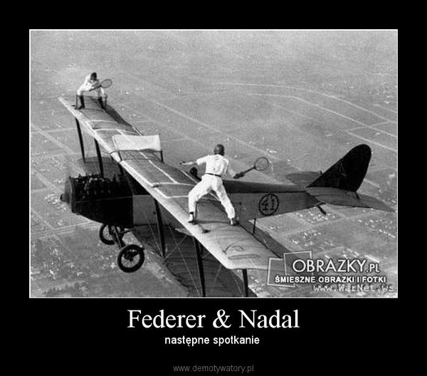 Federer & Nadal – następne spotkanie