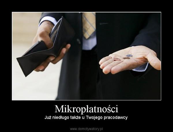 Mikropłatności – Już niedługo także u Twojego pracodawcy