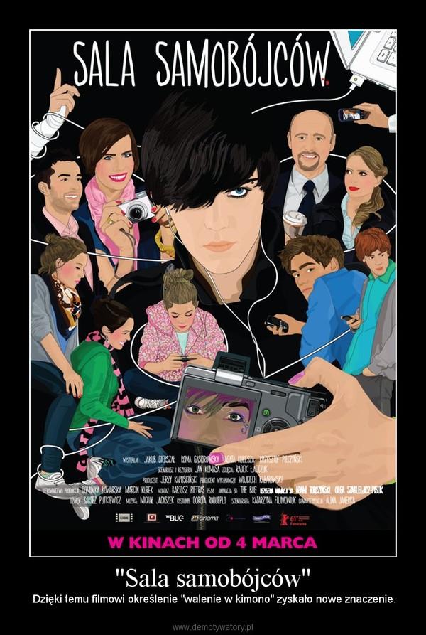 """''Sala samobójców'' – Dzięki temu filmowi określenie """"walenie w kimono"""" zyskało nowe znaczenie."""