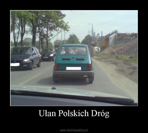 Ułan Polskich Dróg –