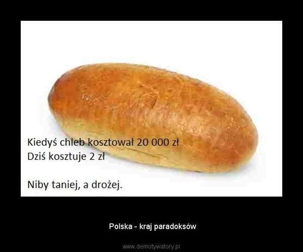 Polska – Polska - kraj paradoksów