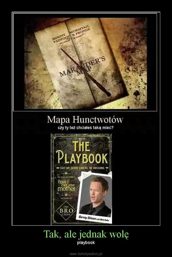 Tak, ale jednak wolę – playbook