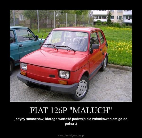 """FIAT 126P """"MALUCH"""" – jedyny samochów, ktorego wartość podwaja się zatankowaniem go do pełna :)"""