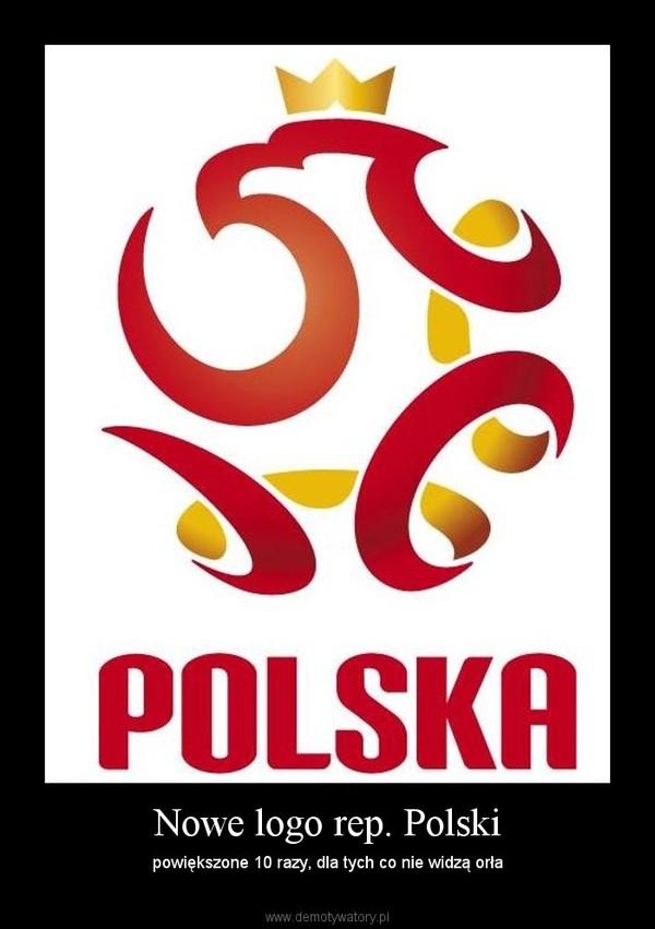 Nowe logo rep. Polski – powiększone 10 razy, dla tych co nie widzą orła