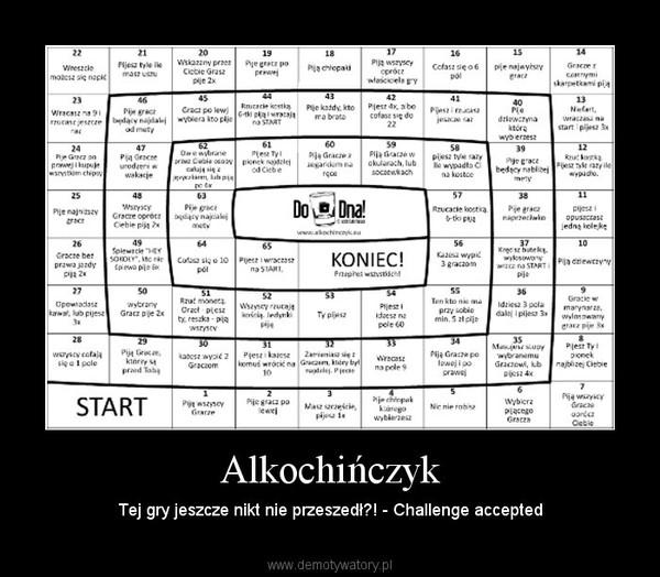 Alkochińczyk – Tej gry jeszcze nikt nie przeszedł?! - Challenge accepted