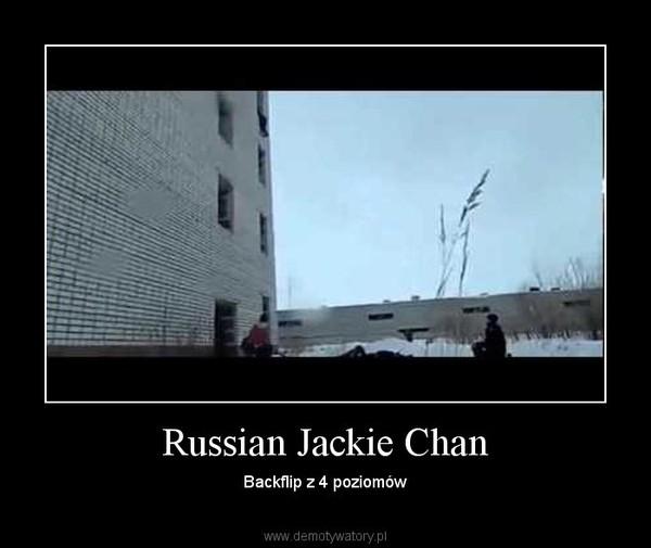 Russian Jackie Chan – Backflip z 4 poziomów