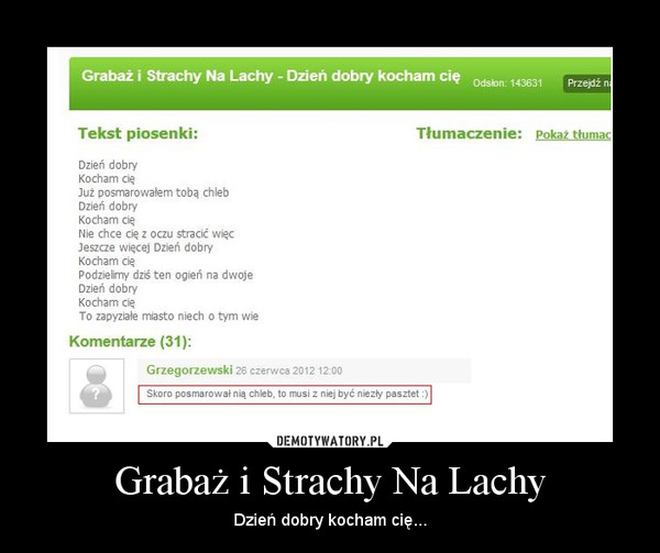 Grabaż i Strachy Na Lachy – Dzień dobry kocham cię...