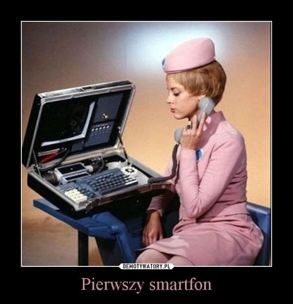 Pierwszy smartfon –