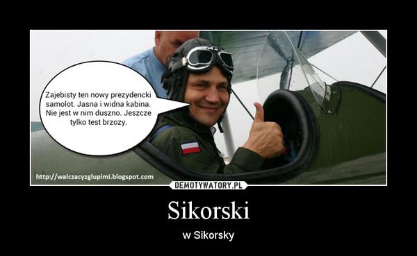 Sikorski – w Sikorsky