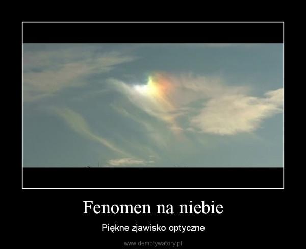 Fenomen na niebie – Piękne zjawisko optyczne