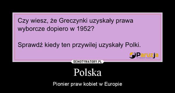 Polska – Pionier praw kobiet w Europie