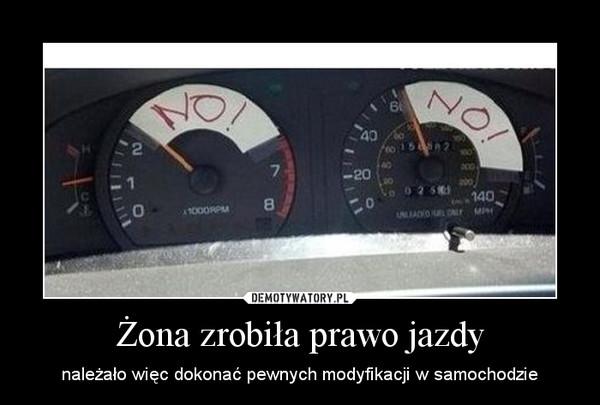 Żona zrobiła prawo jazdy – należało więc dokonać pewnych modyfikacji w samochodzie