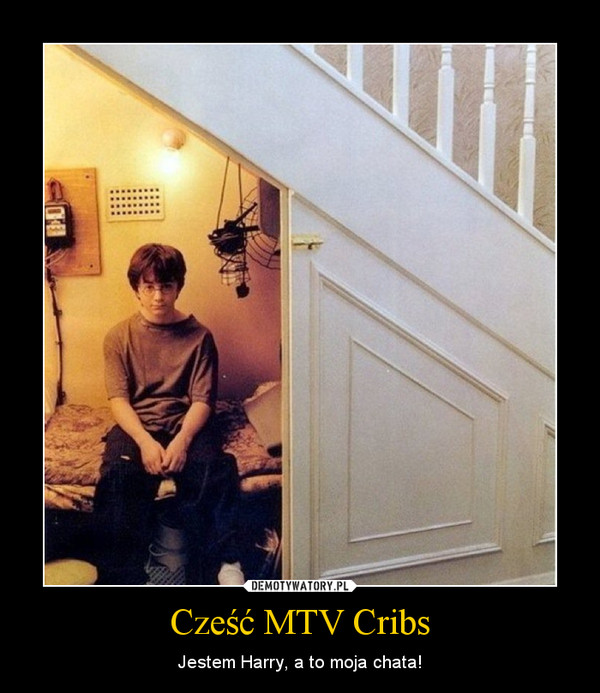 Cześć MTV Cribs – Jestem Harry, a to moja chata!
