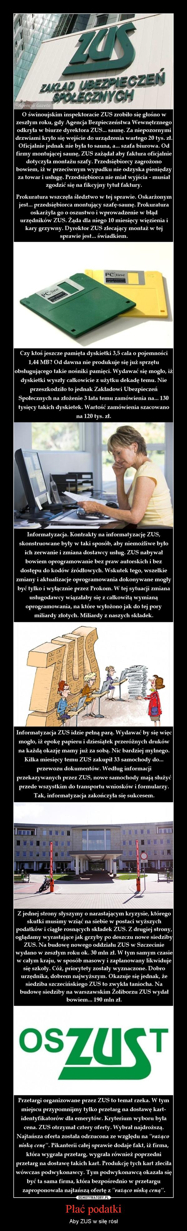 Płać podatki – Aby ZUS w siłę rósł