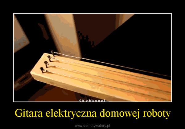 Gitara elektryczna domowej roboty –