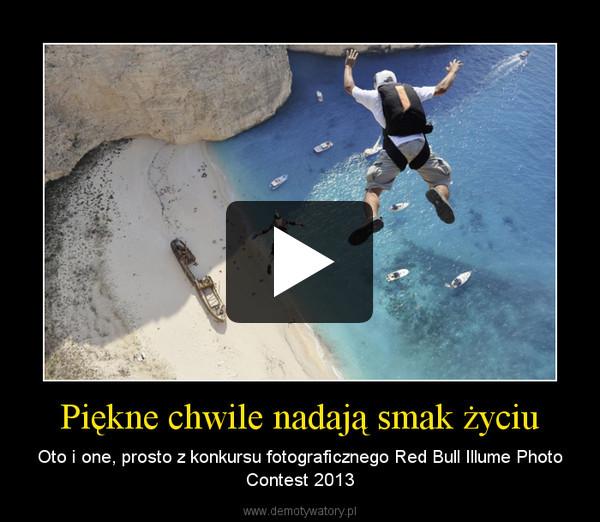 Piękne chwile nadają smak życiu – Oto i one, prosto z konkursu fotograficznego Red Bull Illume Photo Contest 2013
