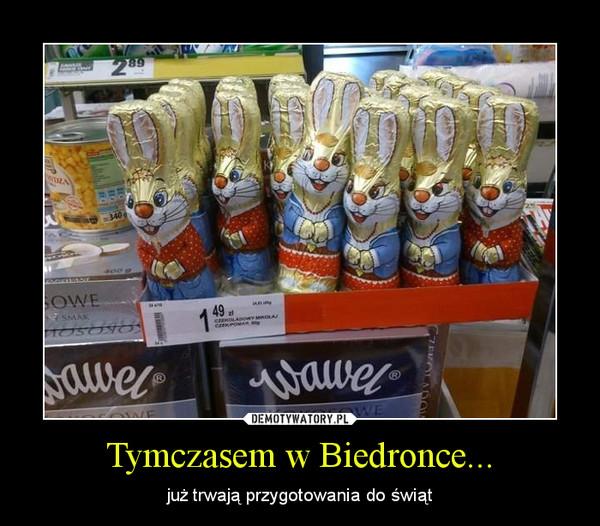 Tymczasem w Biedronce... – już trwają przygotowania do świąt