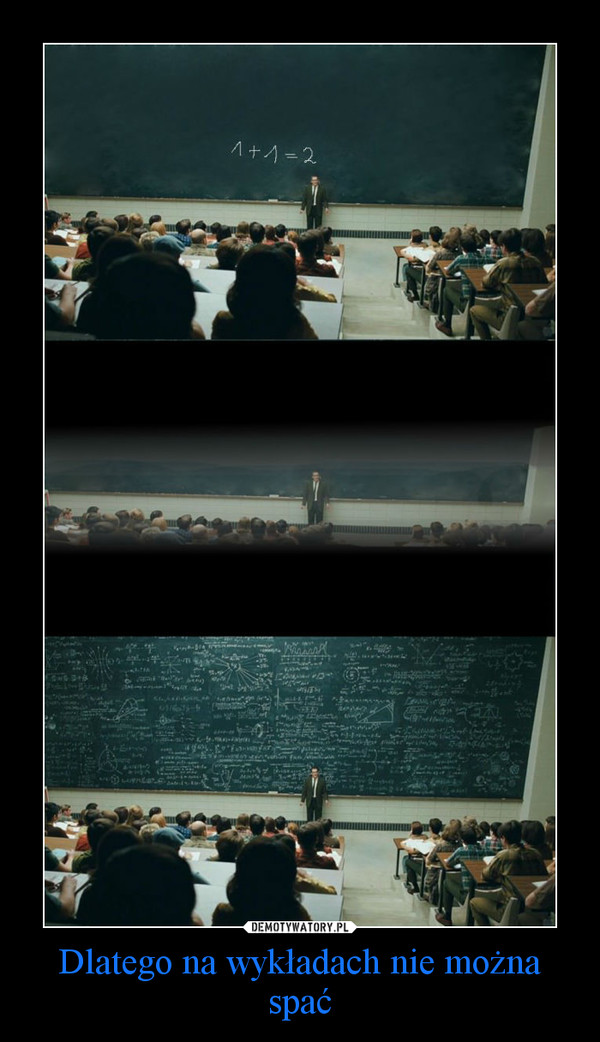 Dlatego na wykładach nie można spać –