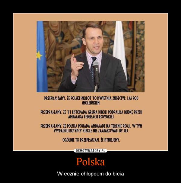 Polska – Wiecznie chłopcem do bicia