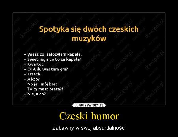 Czeski humor – Zabawny w swej absurdalności
