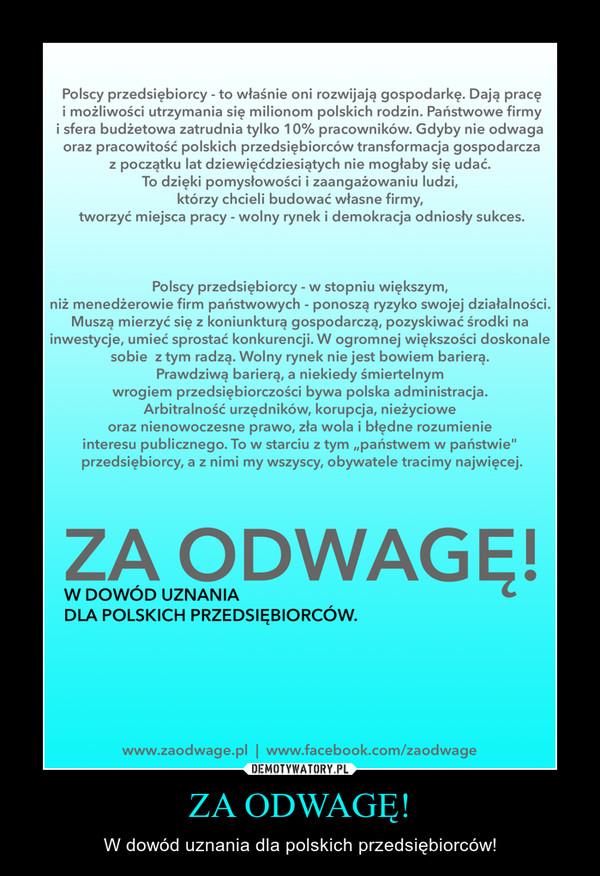 ZA ODWAGĘ! – W dowód uznania dla polskich przedsiębiorców!