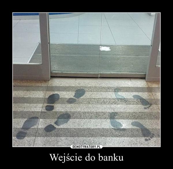 Wejście do banku –