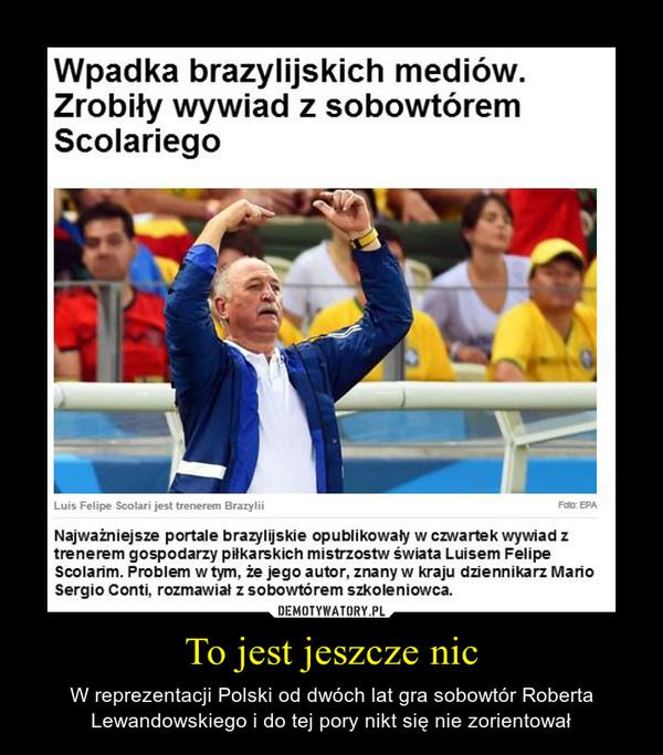 To jest jeszcze nic – W reprezentacji Polski od dwóch lat gra sobowtór Roberta Lewandowskiego i do tej pory nikt się nie zorientował