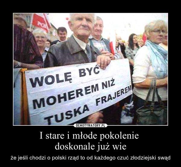 I stare i młode pokolenie doskonale już wie – że jeśli chodzi o polski rząd to od każdego czuć złodziejski swąd