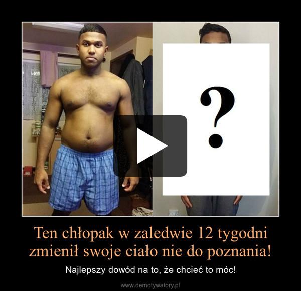 Ten chłopak w zaledwie 12 tygodni zmienił swoje ciało nie do poznania! – Najlepszy dowód na to, że chcieć to móc!