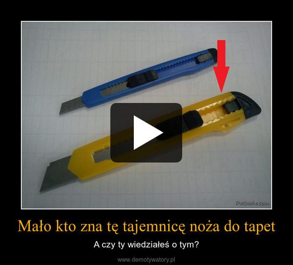 Mało kto zna tę tajemnicę noża do tapet – A czy ty wiedziałeś o tym?