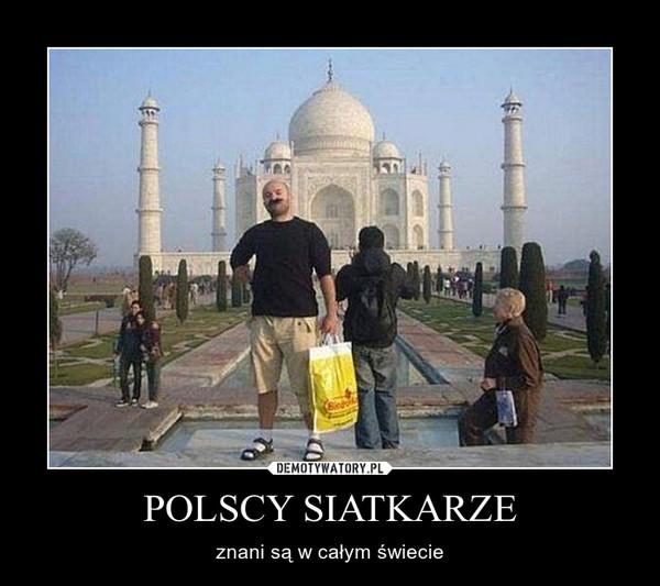 POLSCY SIATKARZE – znani są w całym świecie