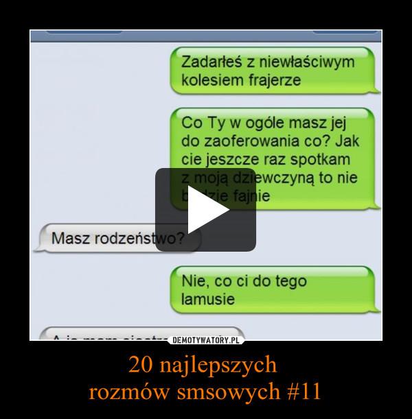 20 najlepszych  rozmów smsowych #11 –