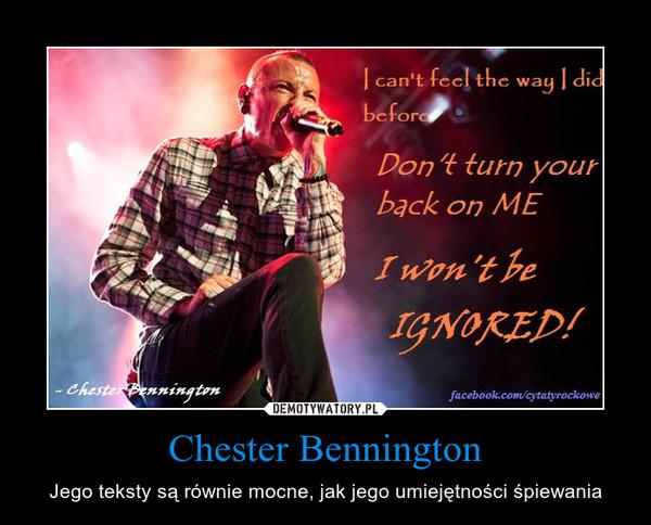 Chester Bennington – Jego teksty są równie mocne, jak jego umiejętności śpiewania