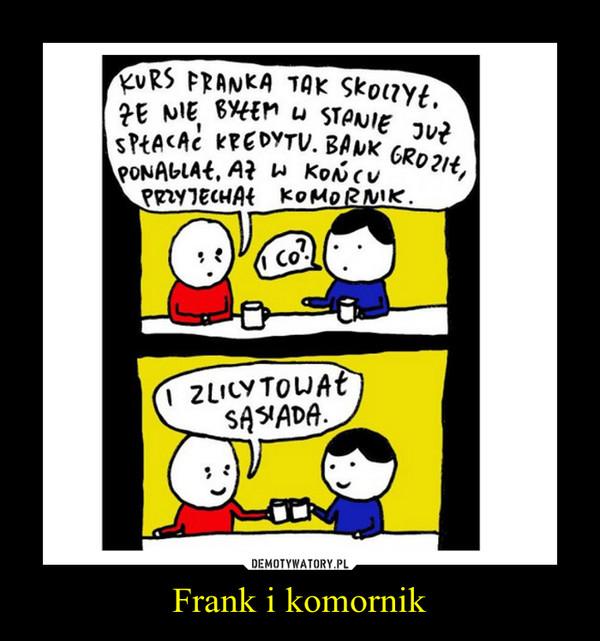 Frank i komornik –