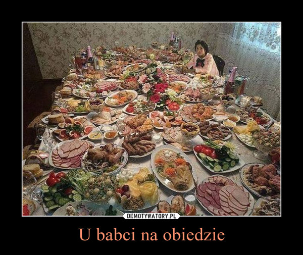 U babci na obiedzie –