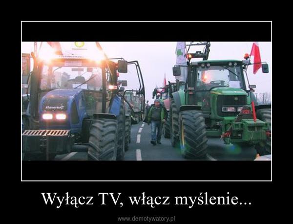 Wyłącz TV, włącz myślenie... –