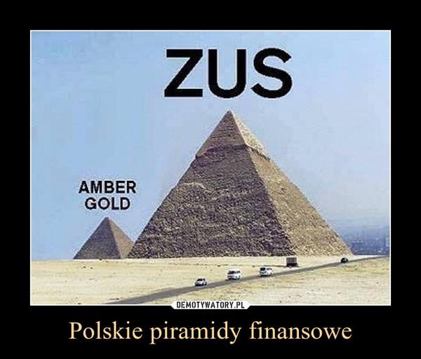 Polskie piramidy finansowe –