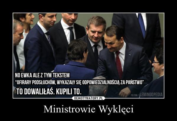 Ministrowie Wyklęci –